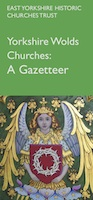 Yorkshire Wolds Churches: A Gazetteer